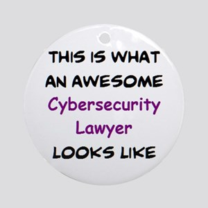 awesome cybersecurity lawyer Round Ornament
