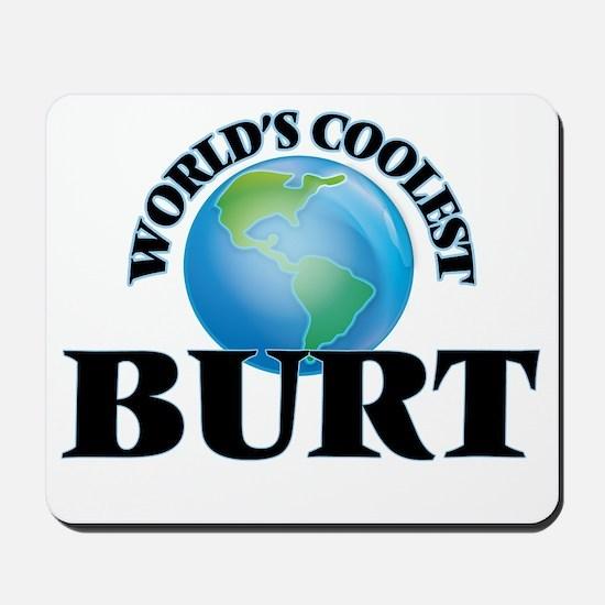 World's Coolest Burt Mousepad