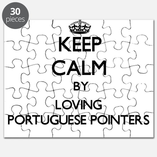 Keep calm by loving Portuguese Pointers Puzzle