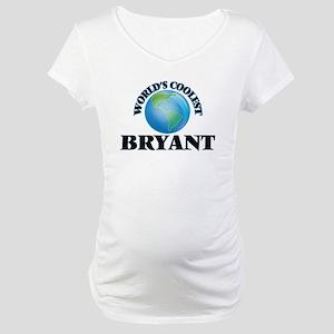 World's Coolest Bryant Maternity T-Shirt