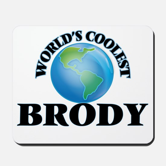 World's Coolest Brody Mousepad
