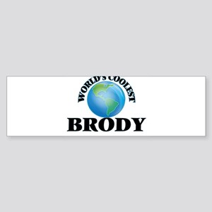 World's Coolest Brody Bumper Sticker