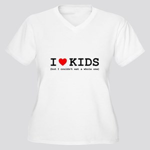 I Love Kids - But Women's Plus Size V-Neck T-Shirt