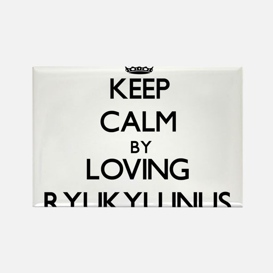 Keep calm by loving Ryukyu Inus Magnets