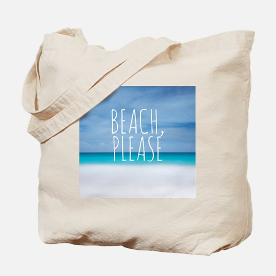 Beach please funny tropical hipster Tote Bag