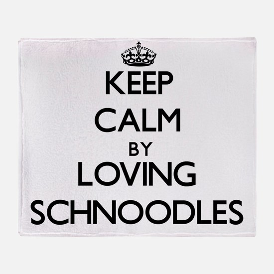 Keep calm by loving Schnoodles Throw Blanket