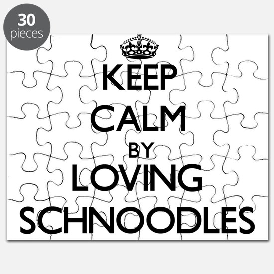 Keep calm by loving Schnoodles Puzzle