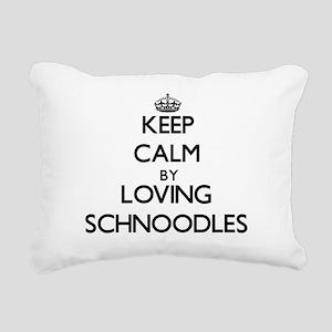 Keep calm by loving Schn Rectangular Canvas Pillow