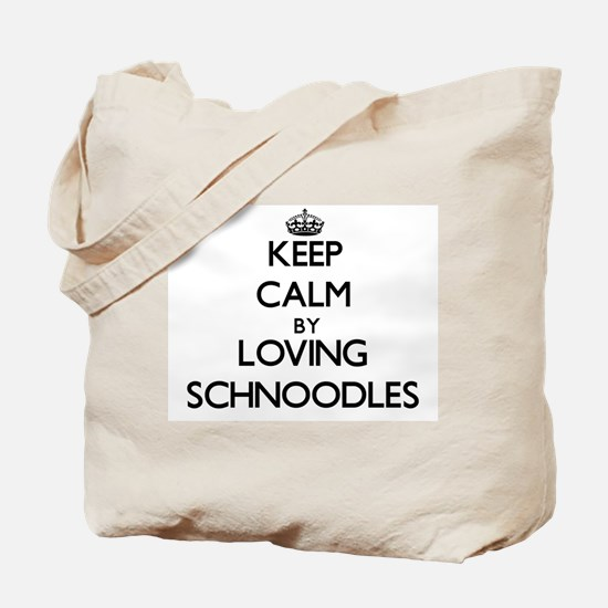 Keep calm by loving Schnoodles Tote Bag
