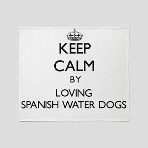 Keep calm by loving Spanish Water Do Throw Blanket