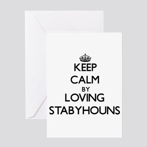 Keep calm by loving Stabyhouns Greeting Cards