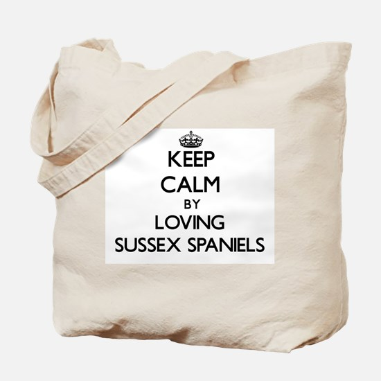 Keep calm by loving Sussex Spaniels Tote Bag