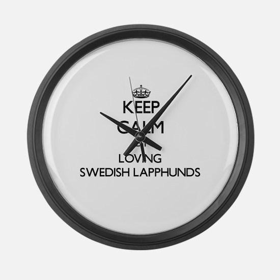 Keep calm by loving Swedish Lapph Large Wall Clock