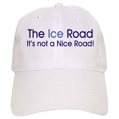 The Ice Road Baseball Cap