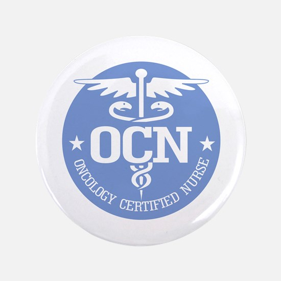 "Oncology Certified Nurse 3.5"" Button"