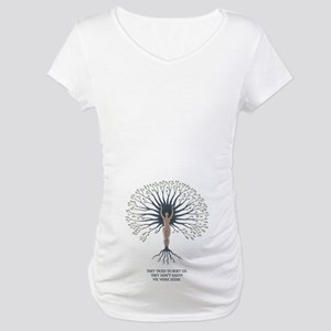 We Are Seeds Maternity T-Shirt