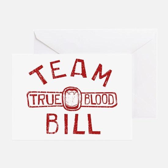 Team Bill True Blood Greeting Cards