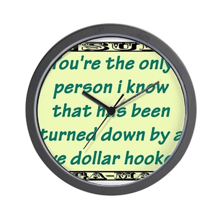Youre The Only Person I Know Wall Clock