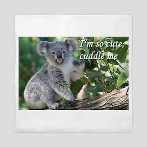 I'm so cute, cuddle me: koala Queen Duvet