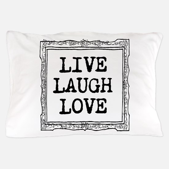 Live Laugh Love Typography Pillow Case