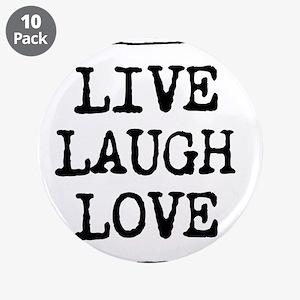 "Live laugh love 3.5"" Button (10 pack)"