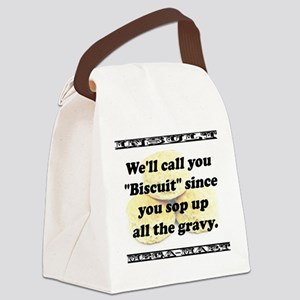 Well Call You Biscuit Canvas Lunch Bag