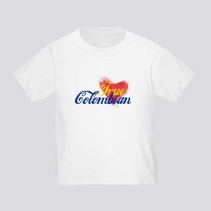 True Colombian ... Toddler T-Shirt