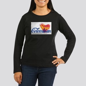 True Colombian .. Women's Long Sleeve Dark T-Shirt