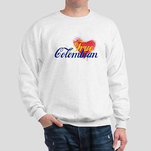 True Colombian ... Sweatshirt