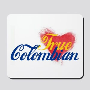True Colombian ... Mousepad