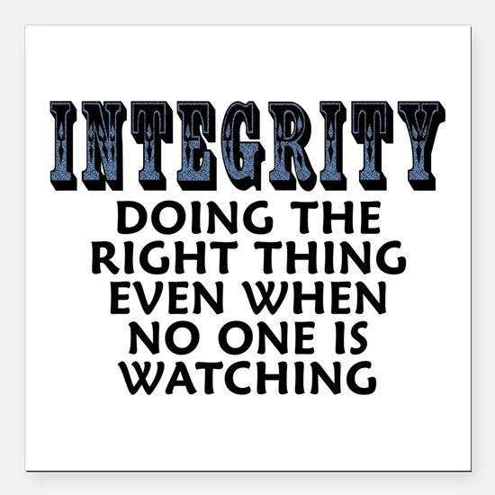 """Integrity - Square Car Magnet 3"""" x 3"""""""