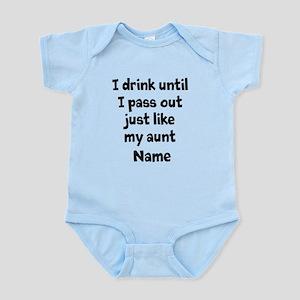 Drink pass out aunt uncle Infant Bodysuit