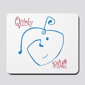 Quirky Sister Mousepad