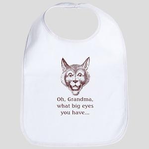 Oh, Grandma --  Bib