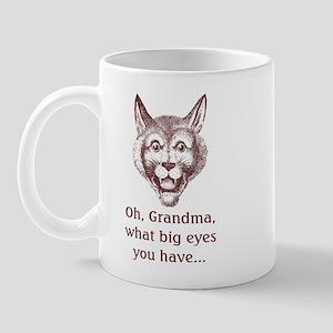 Oh, Grandma --  Mug