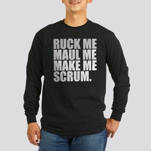 RUCK ME MAUL ME MAKE ME SCRUM. RUGBY HUMOR. Long S