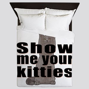 Show Me Your Kitties Queen Duvet