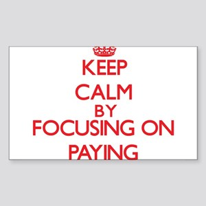 Keep Calm by focusing on Paying Sticker
