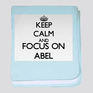 Keep Calm and Focus on Abel baby blanket