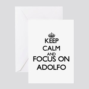 Keep Calm and Focus on Adolfo Greeting Cards
