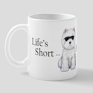 Life's Short Westie Mug