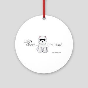 Life's Short Westie Ornament (Round)