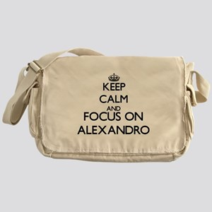 Keep Calm and Focus on Alexandro Messenger Bag