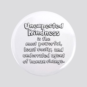 UNEXPECTED KINDNESS Button