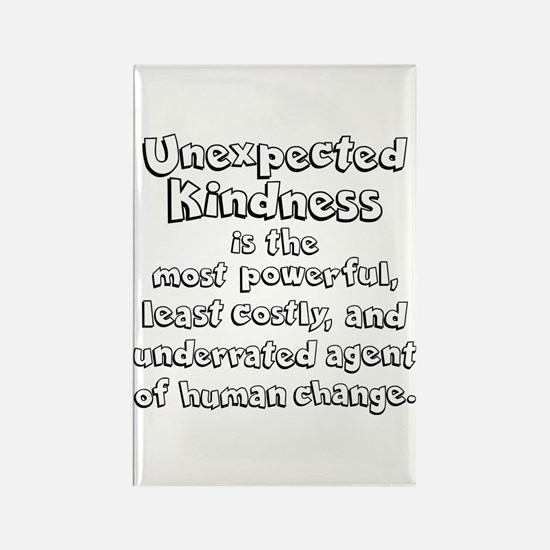 UNEXPECTED KINDNESS Rectangle Magnet