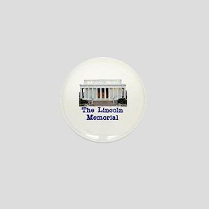 The Lincoln Memorial Mini Button