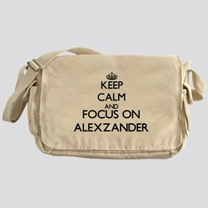 Keep Calm and Focus on Alexzander Messenger Bag