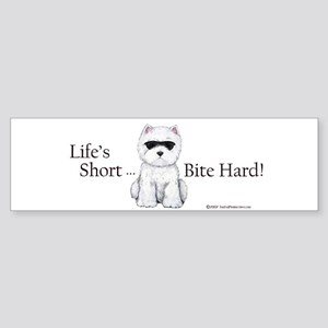 Life's Short Westie Bumper Sticker