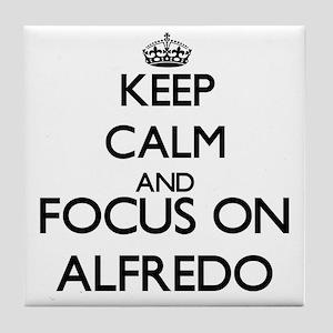 Keep Calm and Focus on Alfredo Tile Coaster