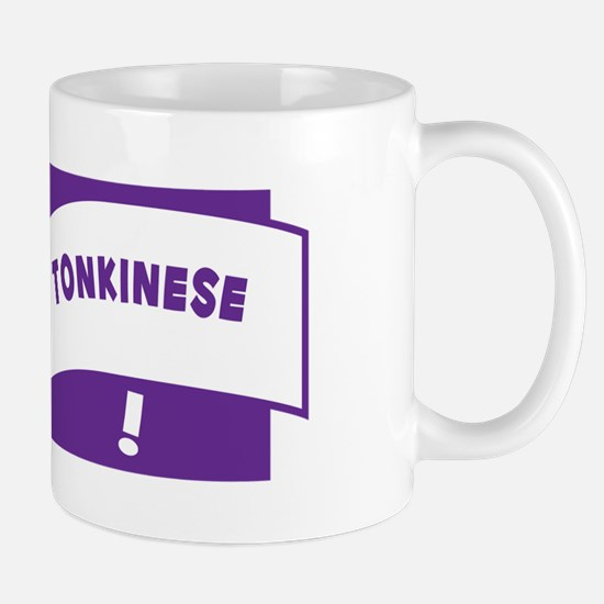 Make Tonkinese Mug
